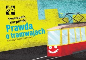 Prawda o tramwajach